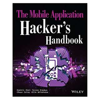 The Mobile Application Hacker's Handbook BY Dominic Chell  (Author),‎ Tyrone Erasmus  (Author),‎ Shaun Colley  (Author),‎ Ollie Whitehouse  (Author)