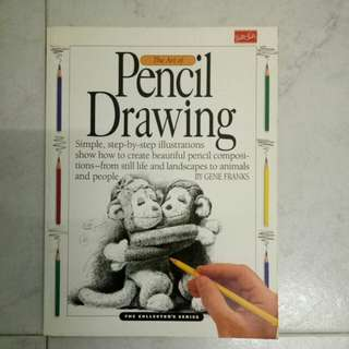 The art of pencil drawing (The collector's series) by Gene Franks
