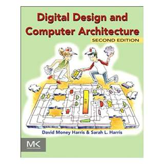 Digital Design and Computer Architecture 2nd Edition BY David Harris (Author),‎ Sarah Harris (Author)
