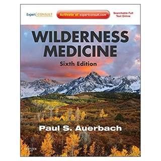 Wilderness Medicine: Expert Consult Premium Edition - Enhanced Online Features (Auerbach, Wilderness Medicine) 6th Edition BY Paul S. Auerbach