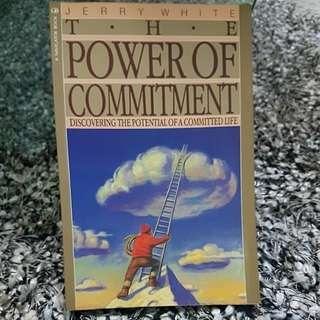 The Power of Commitment. Discovering the Potential of a Committed Life