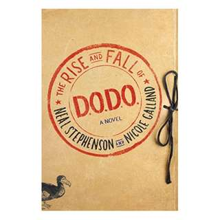 The Rise and Fall of D.O.D.O.: A Novel BY Neal Stephenson  (Author),‎ Nicole Galland  (Author)
