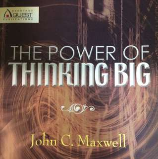 The Power Of Thinking Big By John C.Maxwell