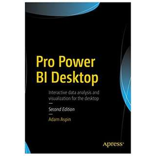 Pro Power BI Desktop 2nd Edition BY Adam Aspin