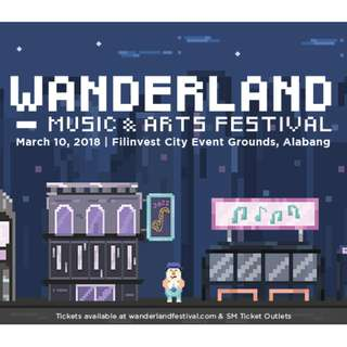 2 WANDERLAND TICKETS