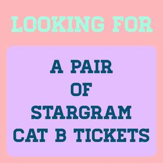 [LF] STARGRAM CAT B TICKETS