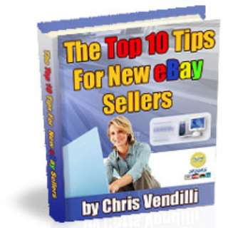 The Top 10 Tips For New eBay Sellers eBook