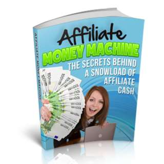 Affiliate Money Machine eBook