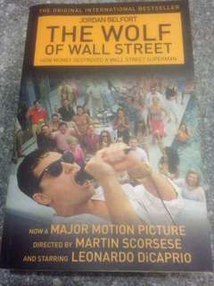 The Wolf Of Wall Street - How Money Destroyed A Wall Street Superman by Jordan Belfort (now a major motion picture)
