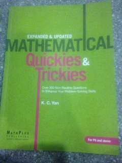 Mathematical Quickies & Trickies (Expanded & Updated) For P6 and above by K. C. Yan