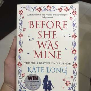 novel BEFORE SHE WAS MINE
