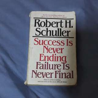 Success is never ending failure is never final