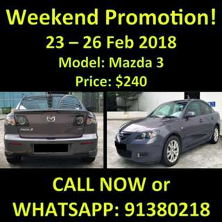 $240 Mazda 3 23 - 26 Feb Weekend Promotion