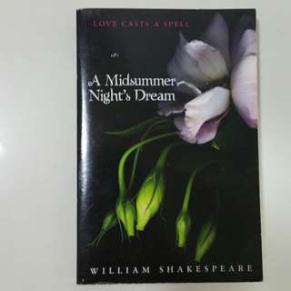 A Midsummer's Night Dream by William Shakespeare