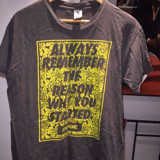 'Always Remember Why You Started' Dope Tee