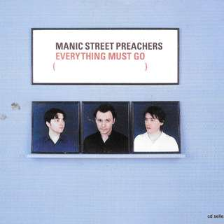 MY CD - MANIC STREET PREACHER - EVERYTHING MUST GO ///FREE DELIVERY BY SINGPOST.//
