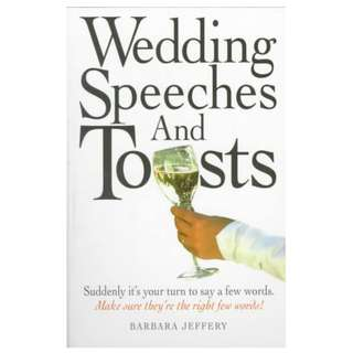 Wedding Speeches and Toasts by Barbara Jeffery