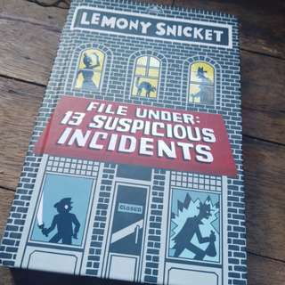 Lemony Snicket File under: 13 Suspicious Incidents (A Series of Unfortunate Events)
