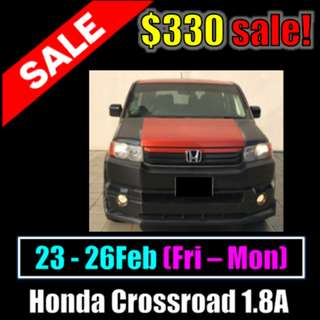 $330 Honda Crossroad 23/02- 26/02 Weekend Sale
