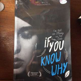 buku bekas NOVEL IF YOU KNOW WHY