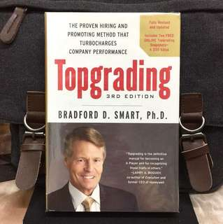 《New Book Condition + Hardcover Edition + The Hiring Process And Talent Management System That Boost Hiring Success Rate & Secure High-Performance Team》TOPGRADING : The Proven Hiring and Promoting Method That Turbocharges Company Performance