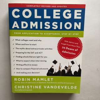 College Admission: From Applicant to Acceptance, Step by Step