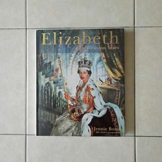 Elizabeth fifty glorious years page 160 condition 9/10 yellow