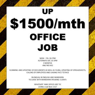 Up $1500 office job // A Levels