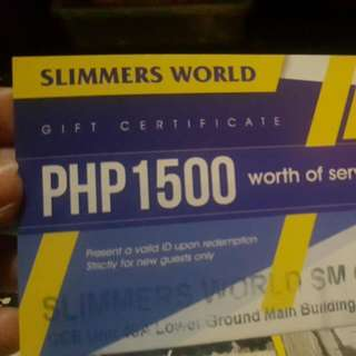 Gift Certificate Worth Of 1500php  ( Slimmers World )