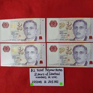$2 YUSOF POLYMER NOTES.   2 pairs of identical numbers & UNC.  (LOT A)