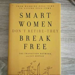 Inspirational:Smart women don't retire they break free