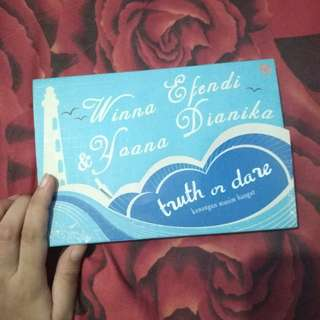 Novel Truth or Dare by Winna Efendi & Yoana Dianika