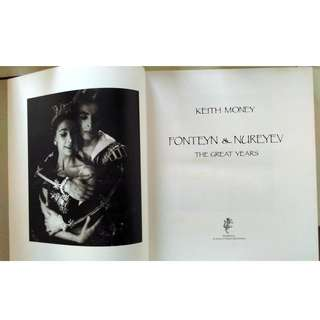 FONTEYN & NUREYEV: THE GREAT YEARS BY KEITH MONEY