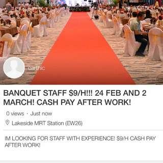 URGENT BANQUET STAFF $8/hr!! 24 FEB AND 2 MARCH!