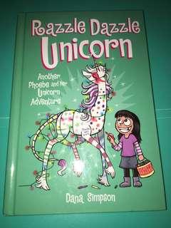 Phoebe And Her Unicorn: Razzle Dazzle Unicorn