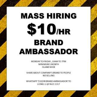 $10/hr brand ambassador