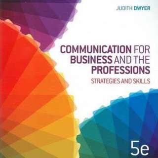 Communications for the business and professions strategies and skills 5th edition Dwyer