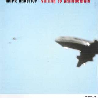 MY CD -MARK KNOPTIER -SAILING TO PHILIDELPHIA //FREE DELIVERY BY SINGPOST