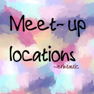 MEET-UP LOCATIONS