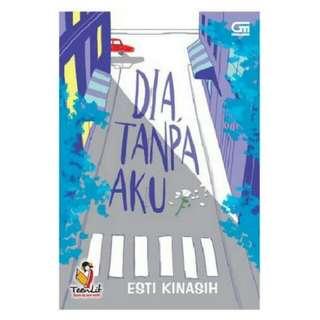 E-BOOK Dia, Tanpa Aku  by Esti Kinasih
