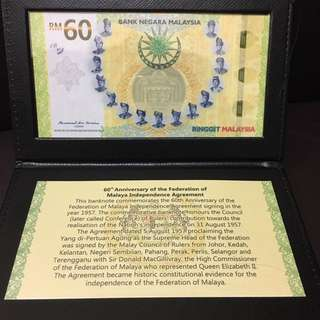 Single RM60 Banknote for 60th Anniversary of the Federation of Malaya Independence Agreement