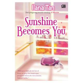 E-BOOK Sunshine Becomes You by Ilana Tan