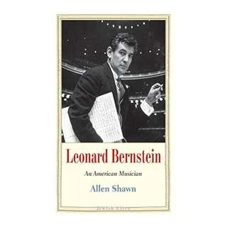 Leonard Bernstein (Jewish Lives) Kindle Edition by Allen Shawn  (Author)