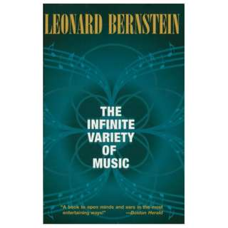 The Infinite Variety of Music Kindle Edition by Leonard Bernstein  (Author)