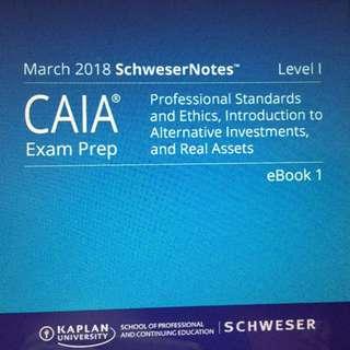 CAIA 2018 Schweser Notes Level 1 /Level 2