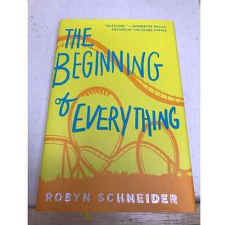 The Beginning of Everything by Robyn Schneider (Hardcover)