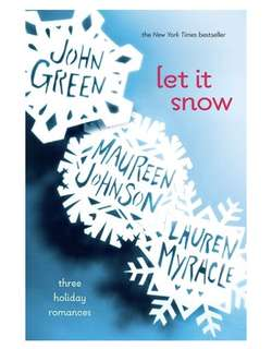 Let it Snow a holiday series: John Green