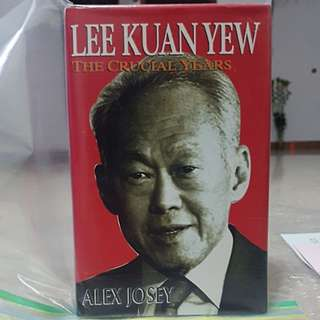 Lee Kuan Yew - The Crucial Years (LKY AUTOGRAPHED / SIGNED)