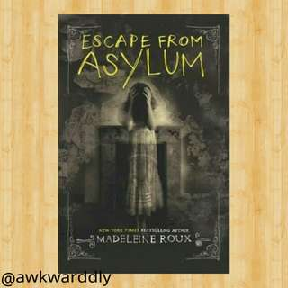 FREE! Escape From Asylum by Madeleine Roux