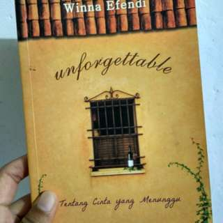 Novel Unforgottable oleh Winna Efendi - Tentang Cinta yang Menunggu